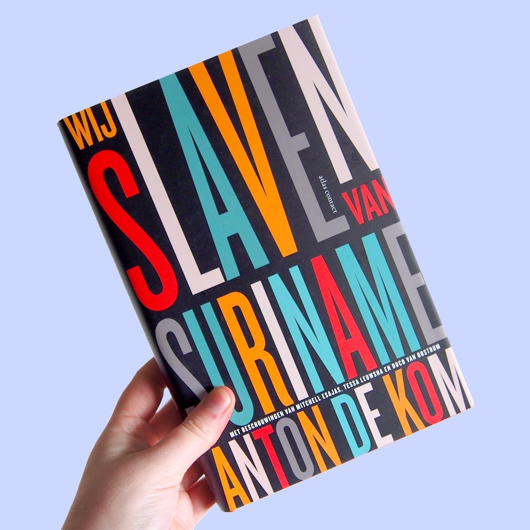 Boek wij slaven van Suriname